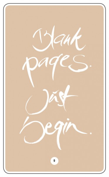 BLANK PAGES. JUST BEGIN.