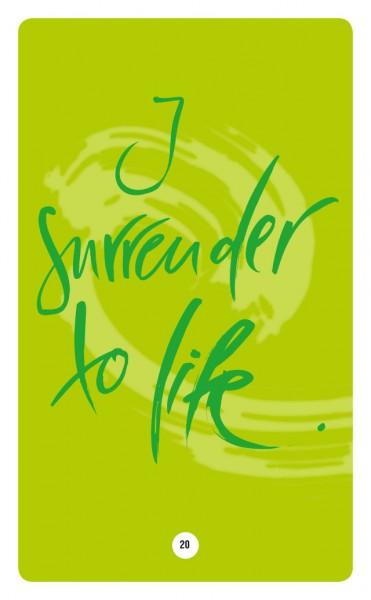 I SURRENDER TO LIFE.