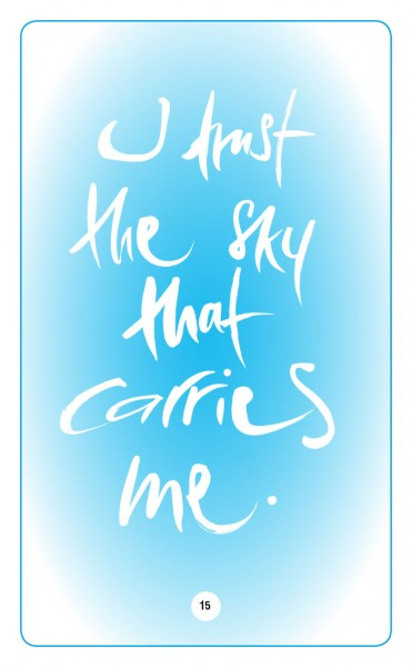 I TRUST THE SKY THAT CARRIES ME.