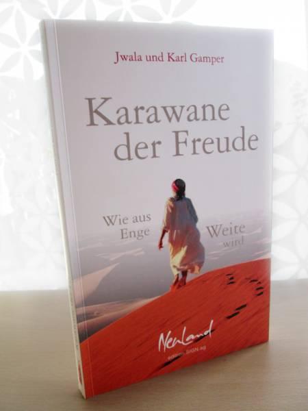 """""""Karawane der Freude"""" - Buch von Jwala und Karl Gamper"""