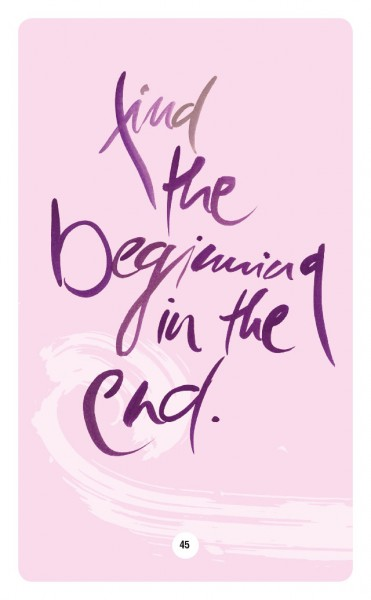 FIND THE BEGINNING IN THE END.