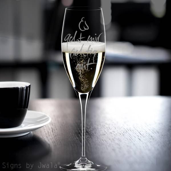 """Champagner-Glas """"Es geht mir richtig gut"""""""