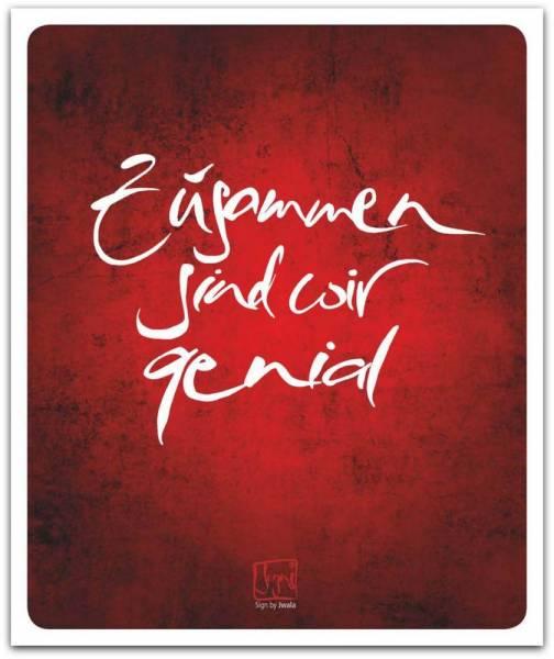 """Poster """"Zusammen sind wir genial"""""""