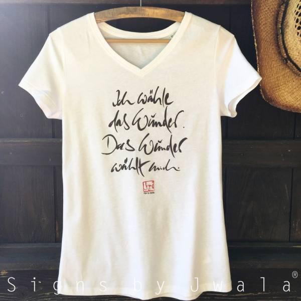 """T-Shirt """"Ich wähle das Wunder..."""" Weiß/V-Ausschnitt"""