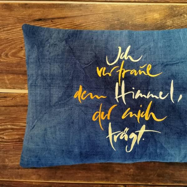 """Kissenhülle Bauernleinen """"Ich vertraue dem Himmel, der mich trägt"""" Blau"""